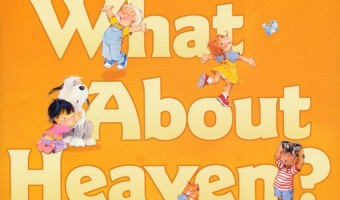 What About Heaven? Children's Book