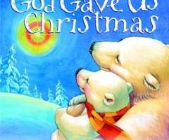 Friday Favorites: God Gave Us Christmas