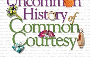 An Uncommon History of Common Courtsey