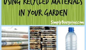 3 tips on using recycled materials in your garden this year