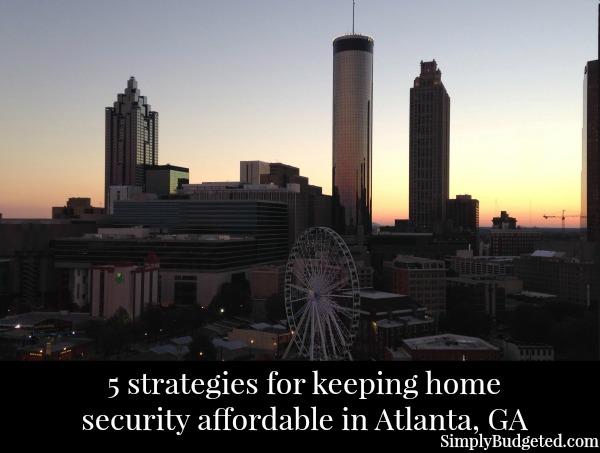 atlanta home security strategies